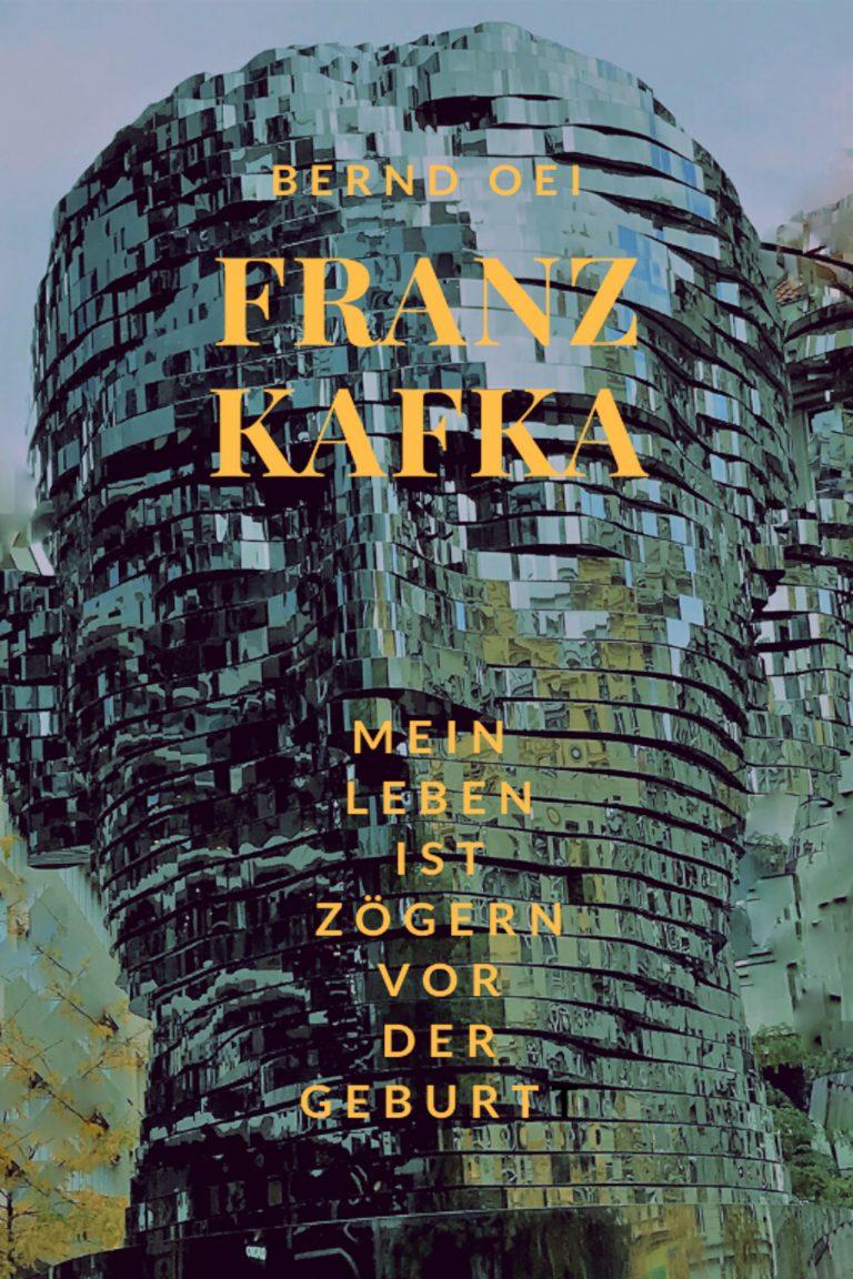 Franz Kafka: Mein Leben ist zögern vor der Geburt